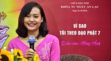 Vì Sao Tôi Theo Đạo Phật 7: Diễn viên Hồng Ánh